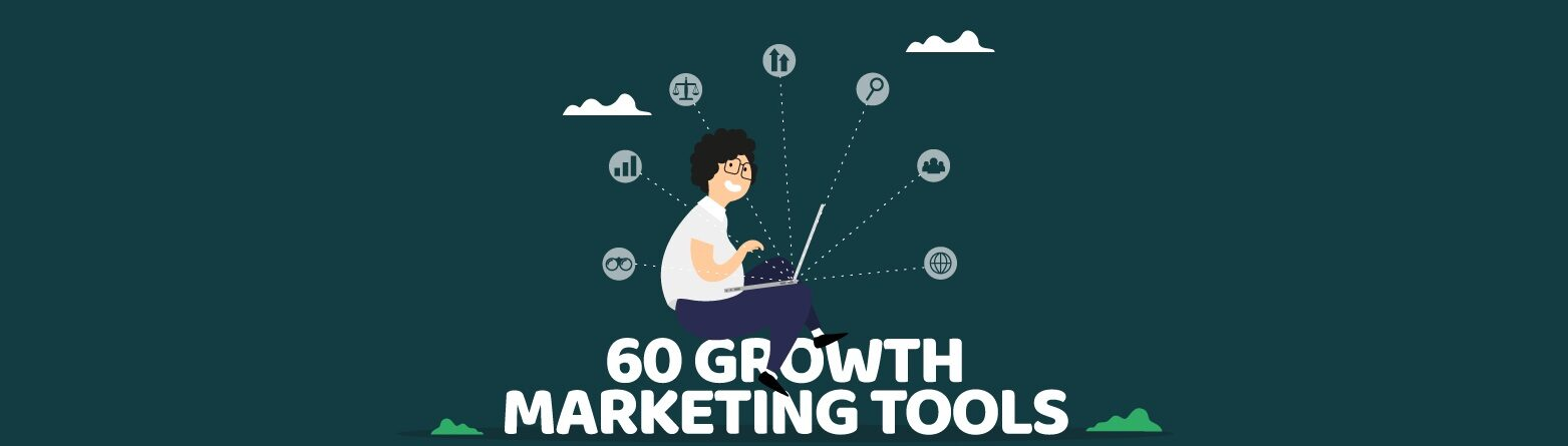 60 Growth marketing tools voor ondernemers & marketeers in 2021